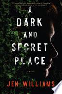 A Dark and Secret Place Book PDF