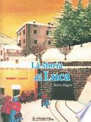La storia di Luca