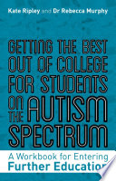 Getting The Best Out Of College For Students On The Autism Spectrum