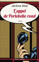 L Appel de Portobello road