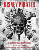 Disney Pirates  The Definitive Collector s Anthology