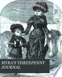 MYRA S THREEPENNY JOURNAL