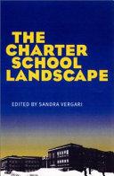 The Charter School Landscape