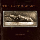 The Last Goodbye For All Ages That Tells A Story