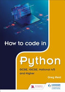 How To Code In Python Gcse Igcse And National 4 5