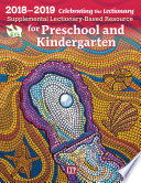 Celebrating the Lectionary   for Preschool and Kindergarten 2018 2019