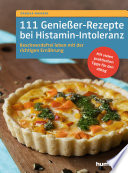 111 Genie Er Rezepte Bei Histamin Intoleranz