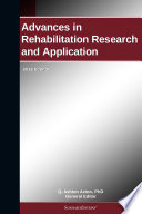 Advances in Rehabilitation Research and Application  2012 Edition