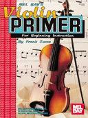 Mel Bay s Violin Primer