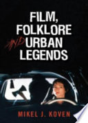 Film  Folklore  and Urban Legends