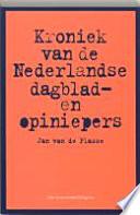 Kroniek van de Nederlandse dagblad- en opiniepers