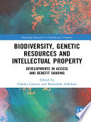 Biodiversity  Genetic Resources and Intellectual Property