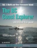 The BC Coast Explorer Volume 1 Book