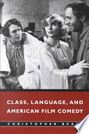 Class  Language  and American Film Comedy