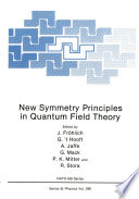 New Symmetry Principles In Quantum Field Theory book