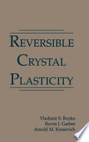 Reversible Crystal Plasticity