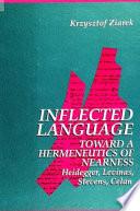 Inflected Language  Toward a Hermeneutics of Nearness