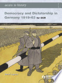 Access To History: Democracy And Dictatorship In Germany 1919-63 : trusted series for as and a...