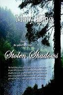 Stolen Shadows A New Way Of Life