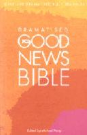 Dramatised Good News Bible