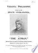 Vedanta Philosophy  Lecture on  the Atman
