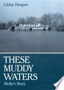 These Muddy Waters