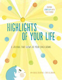 Highlights of Your Life