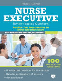 Nurse Executive Review Practice Questions