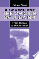 A Search for the Origins of Judaism
