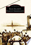 Ellis Island s Famous Immigrants