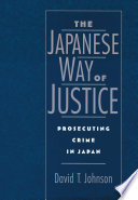 The Japanese Way of Justice Or Reputation Tell Us A Great
