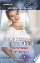 His Pregnant Royal Bride