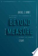 Beyond Measure Book PDF