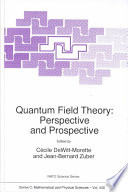 Quantum Field Theory  Perspective and Prospective