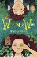 Whimsy And Woe Whimsy And Woe Book 1