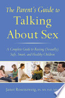 The Parent's Guide to Talking About Sex