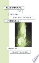 Handbook of Weed Management Systems