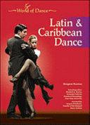 Latin and Caribbean Dance