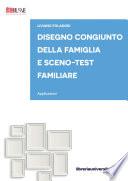 Disegno congiunto della famiglia e Sceno-test familiare