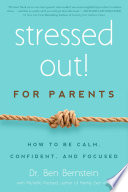 Stressed Out  For Parents