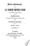 Platon Polichinelle  ou La sagesse devenue folie pour se mettre    la port  e du si  cle