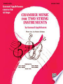 Chamber Music For Two String Instruments Book Ii