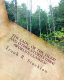The Lady  Or the Tiger  and Other Stories  1884   World s Classics