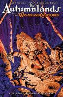 The Autumnlands Volume 2  Woodland Creatures