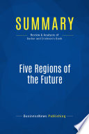 Summary Five Regions Of The Future
