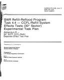 BWR refill-reflood program task 4.4, CCFL/refill system effects tests (30 ̊sector) experimental task plan