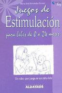 Juegos de estimulacion para bebes de 0 a 24 meses  Stimulation Games For Babies 0 to 24 months