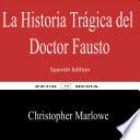 La Historia Tr Gica Del Doctor Fausto