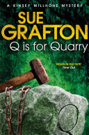 Q is for Quarry  A Kinsey Millhone Novel 17