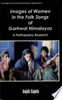 Images of Women in the Folk Songs of Garhwal Himalayas
